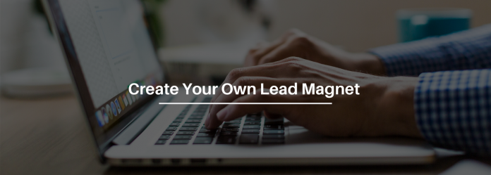 Learn How To Create A Professional Lead Magnet